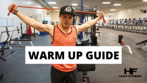 The Ultimate Warm Up Guide to Improve Lifting Performance
