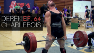 Lessons in Natural Bodybuilding and Powerlifting with Derek Charlebois – Absolute Strength Podcast Ep.64