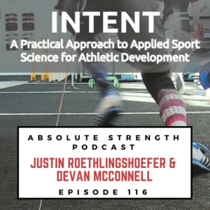 How to Improve Performance with Technology – Absolute Strength Podcast Ep. 116
