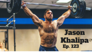 Jason Khalipa on Winning the CrossFit Games and Living with an AMRAP Mentality – Absolute Strength Podcast Ep. 123
