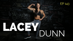 Nutrition Talk with Bikini Competitor and Future RD Lacey Dunn – Absolute Strength Podcast Ep. 143